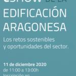 NdP: COAATZ y el sector de la edificación en Aragón  organizan un eShow que analizará los retos sostenibles y oportunidades del sector en el marco de la  II Gala de la Edificación
